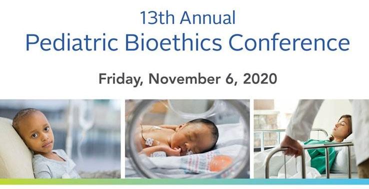 Pediatric Bioethics Conference
